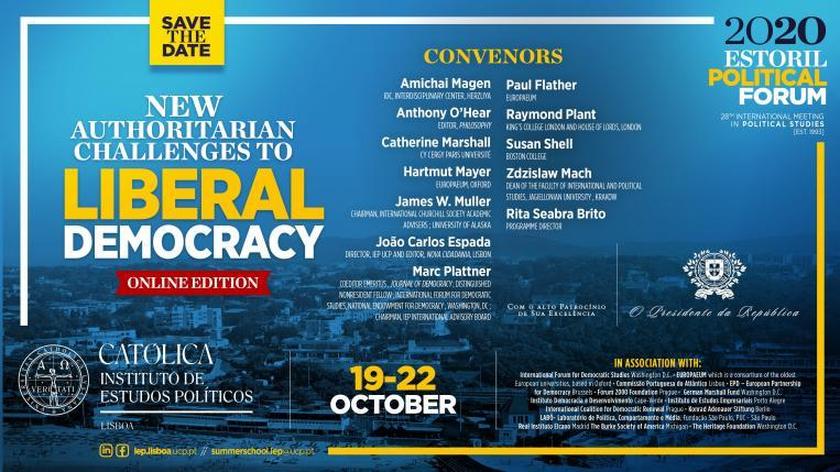 """Estoril Political Forum 2020 - """"New Authoritarian Challenges to Liberal Democracy"""""""